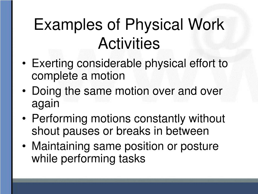 Examples of Physical Work Activities