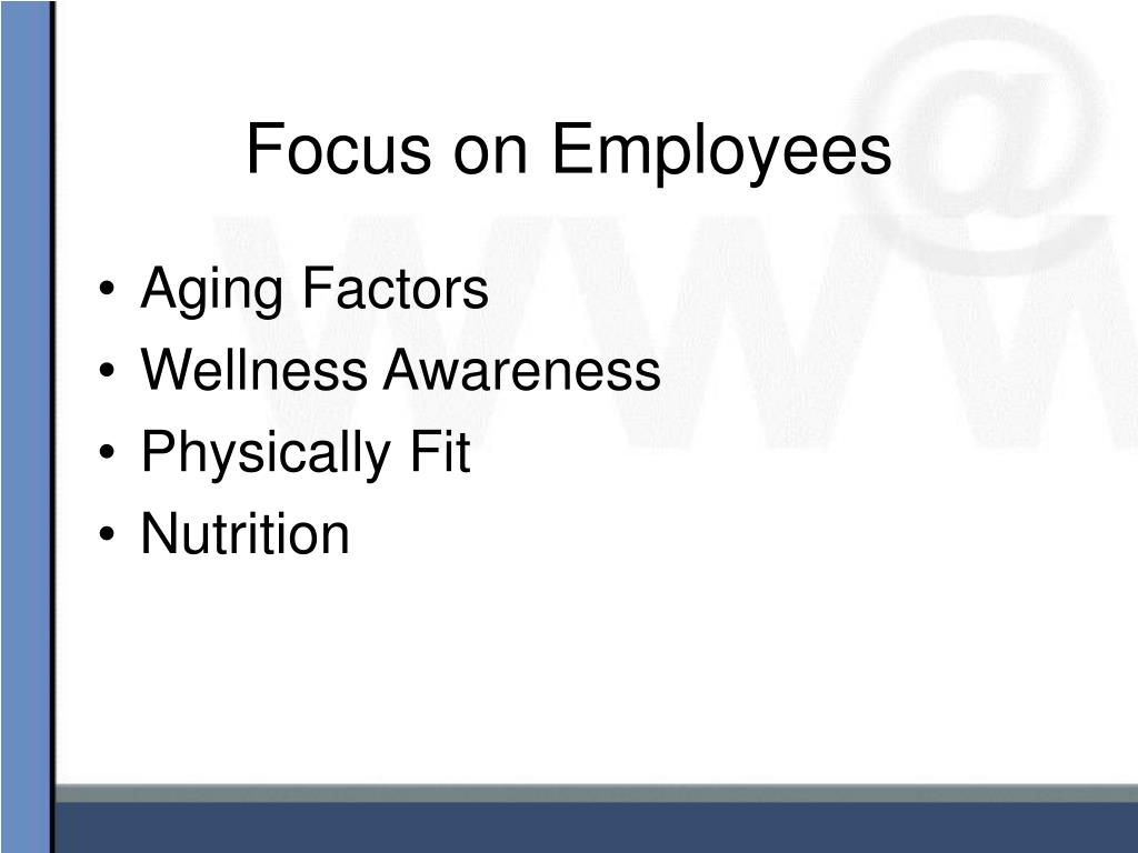 Focus on Employees