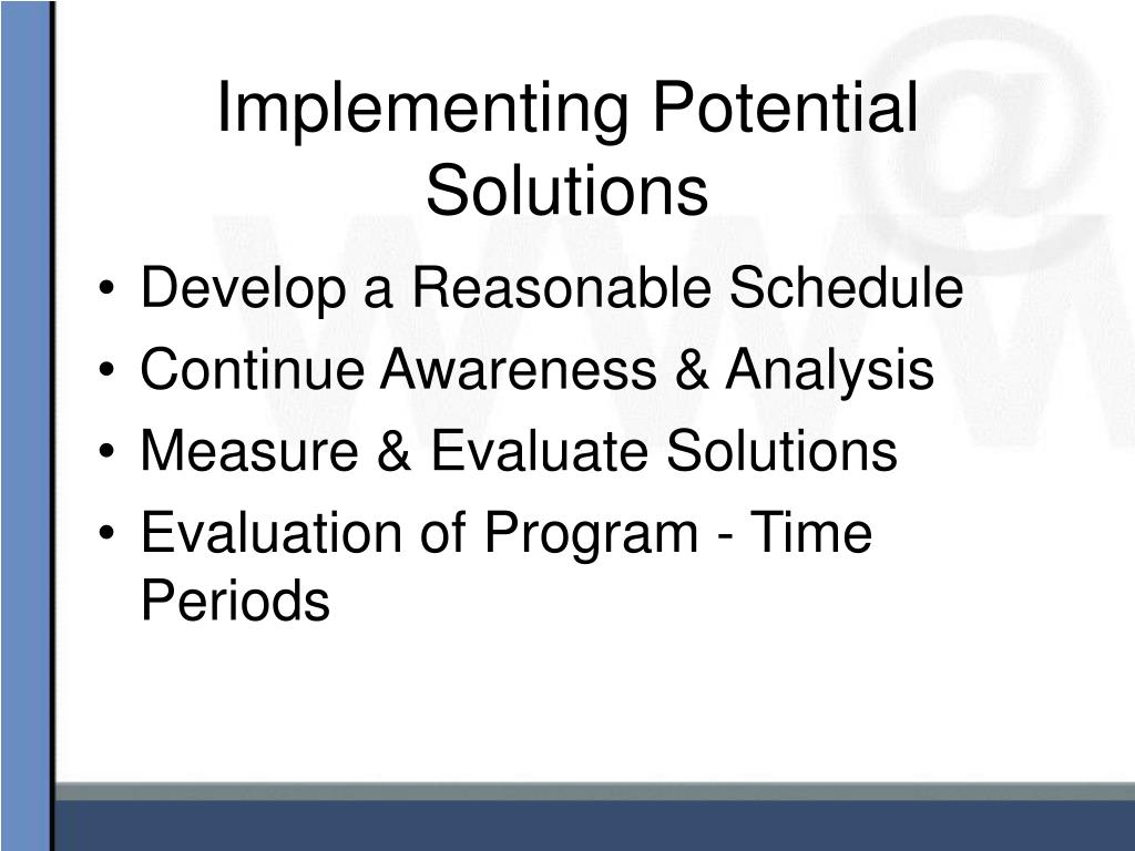 Implementing Potential Solutions