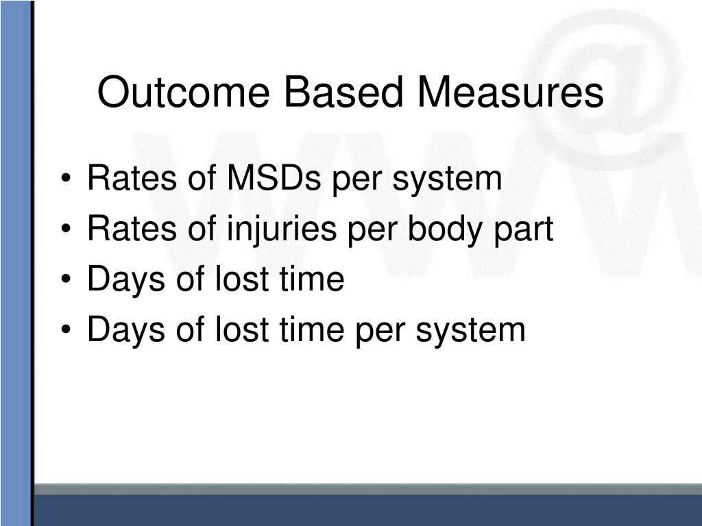 Outcome Based Measures