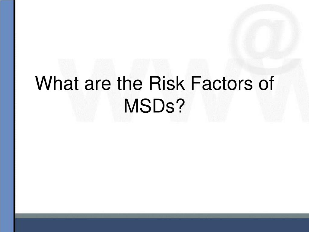 What are the Risk Factors of