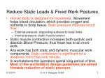 reduce static loads fixed work postures