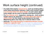 work surface height continued