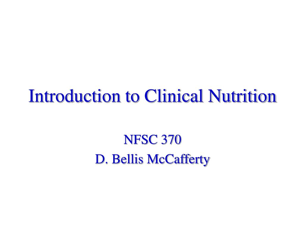 introduction to clinical nutrition l.