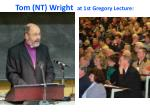 tom nt wright at 1st gregory lecture