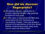 how did we discover fingerprints8