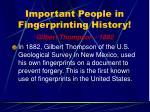 important people in fingerprinting history19