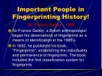 important people in fingerprinting history20
