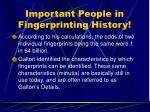 important people in fingerprinting history21