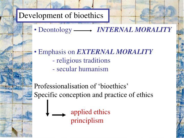 Development of bioethics