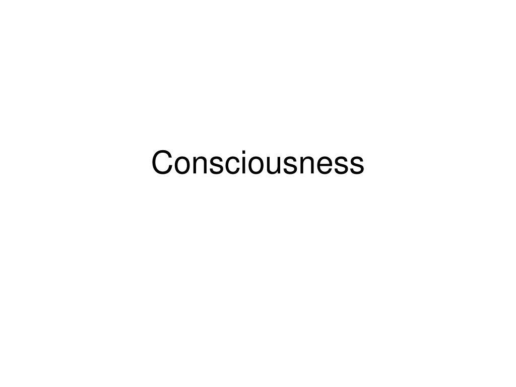 consciousness l.