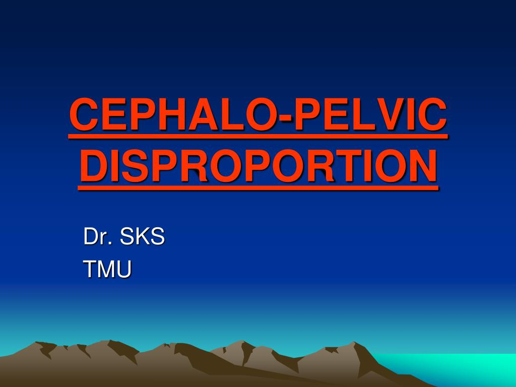 cephalo pelvic disproportion l.