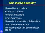 who receives awards