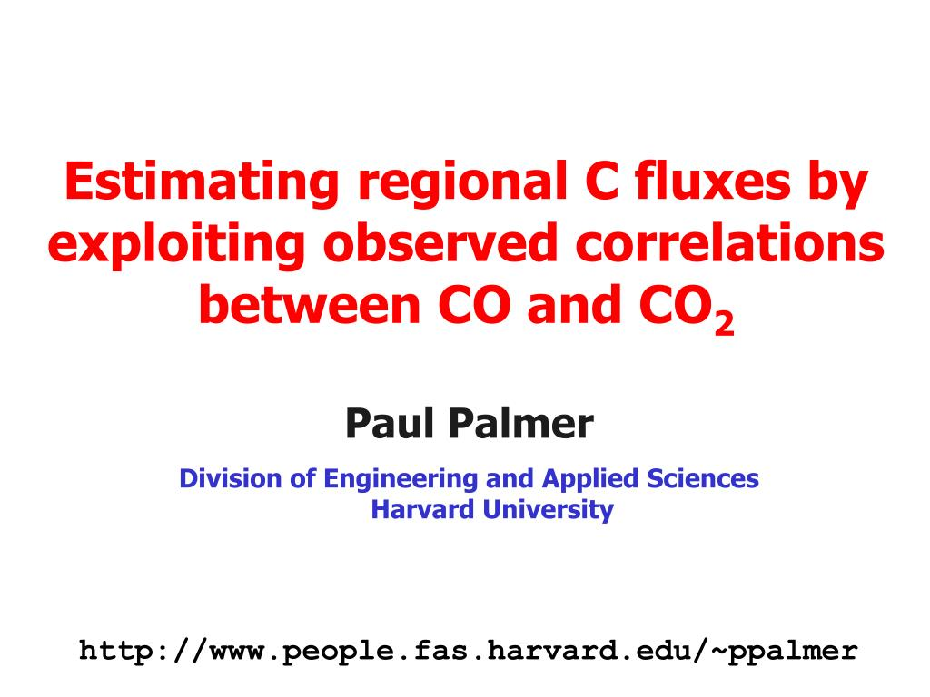 estimating regional c fluxes by exploiting observed correlations between co and co 2 l.