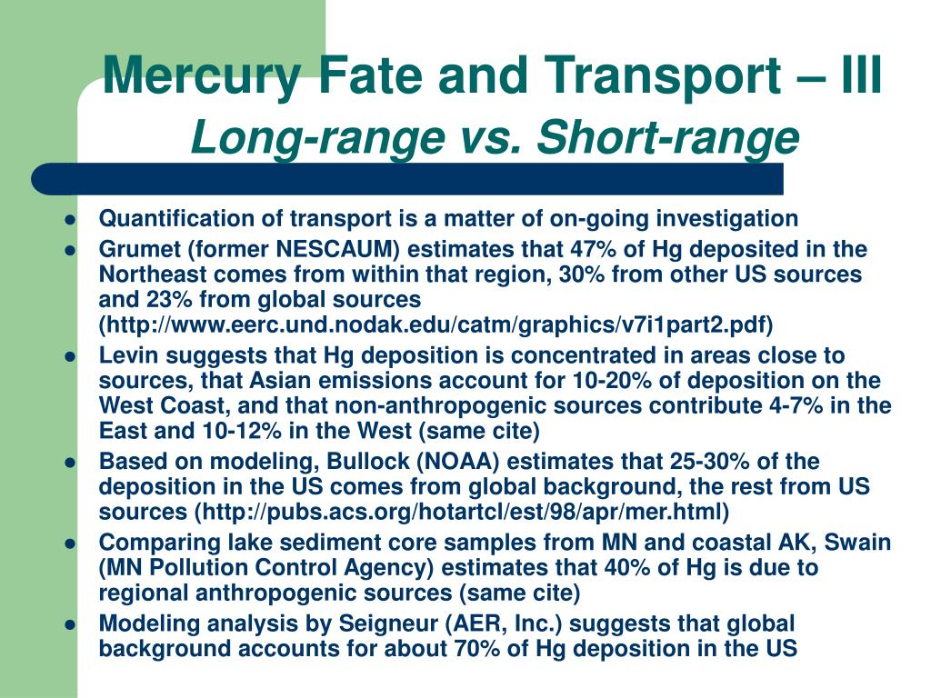 Mercury Fate and Transport – III