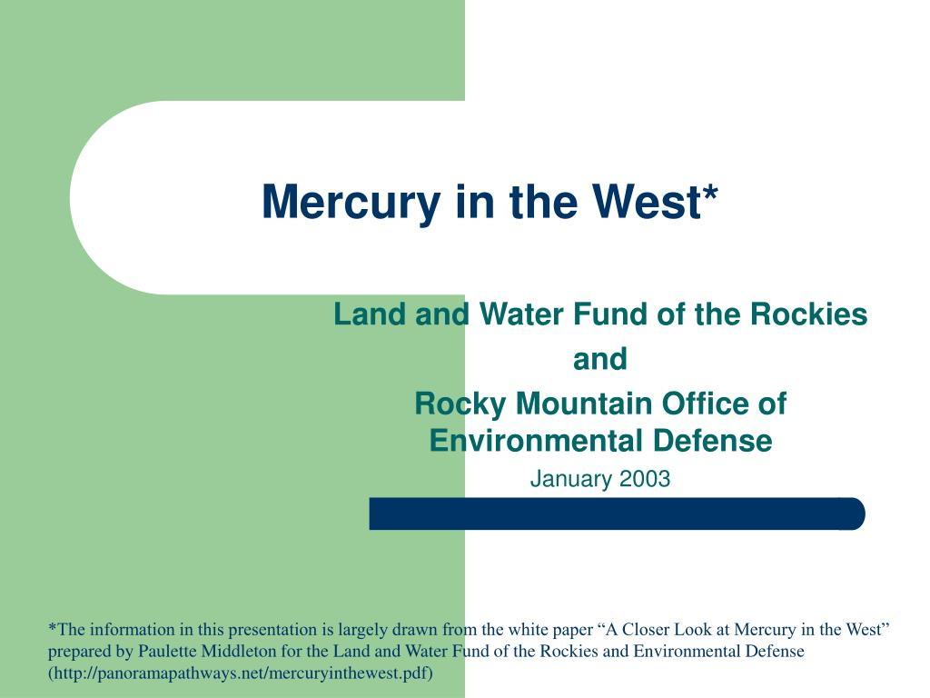 Mercury in the West*