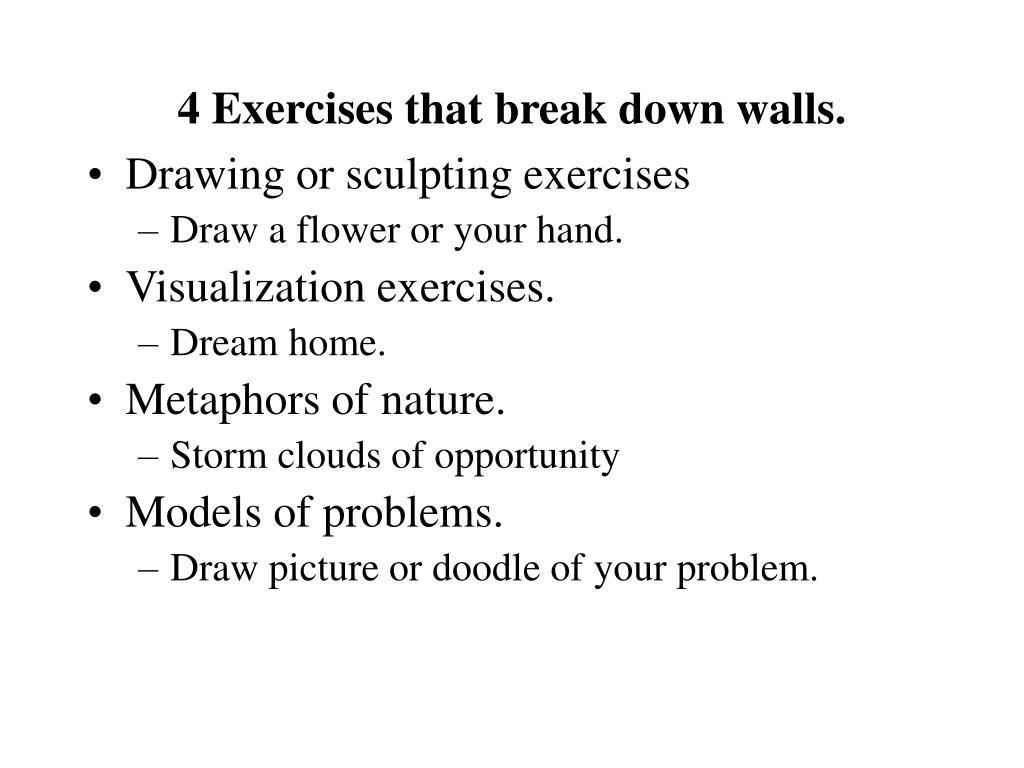 4 Exercises that break down walls.