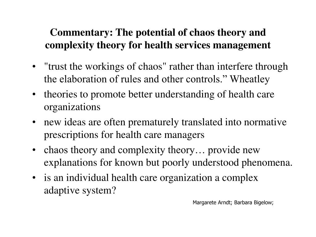 Commentary: The potential of chaos theory and complexity theory for health services management