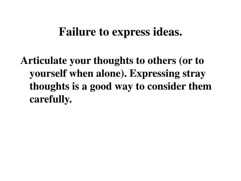 Failure to express ideas.