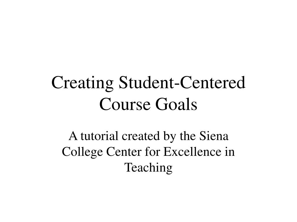creating student centered course goals l.