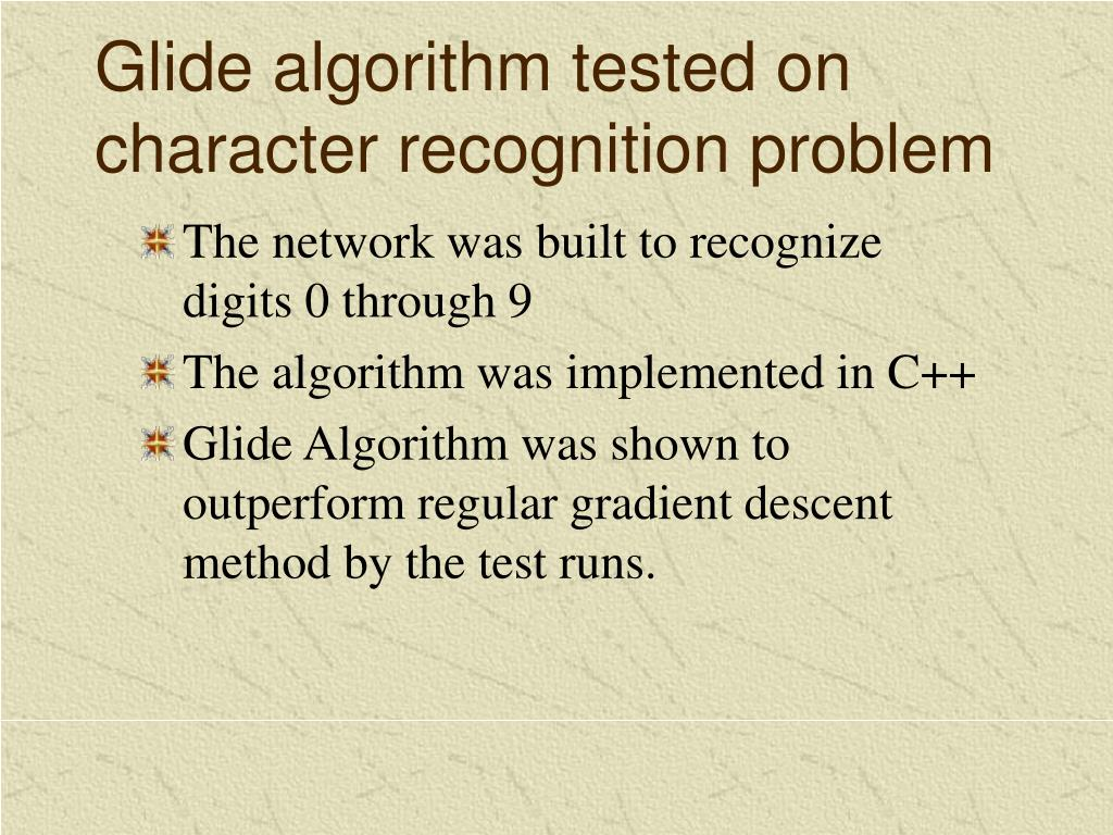 Glide algorithm tested on character recognition problem