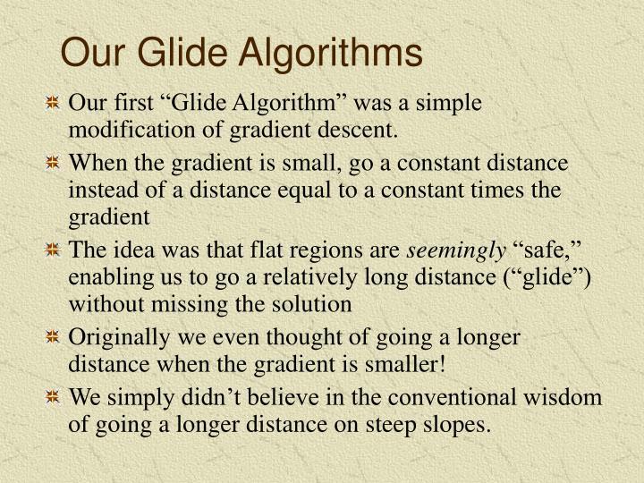 Our glide algorithms