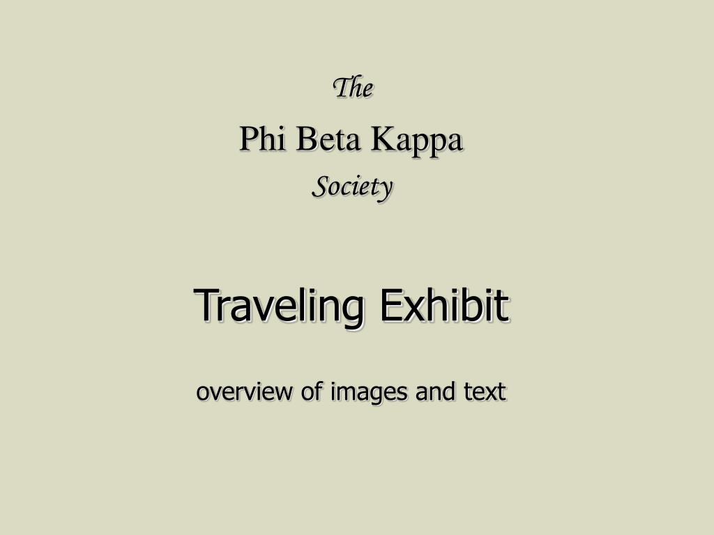 the phi beta kappa society traveling exhibit overview of images and text l.