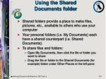 using the shared documents folder