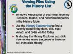 viewing files using the history list