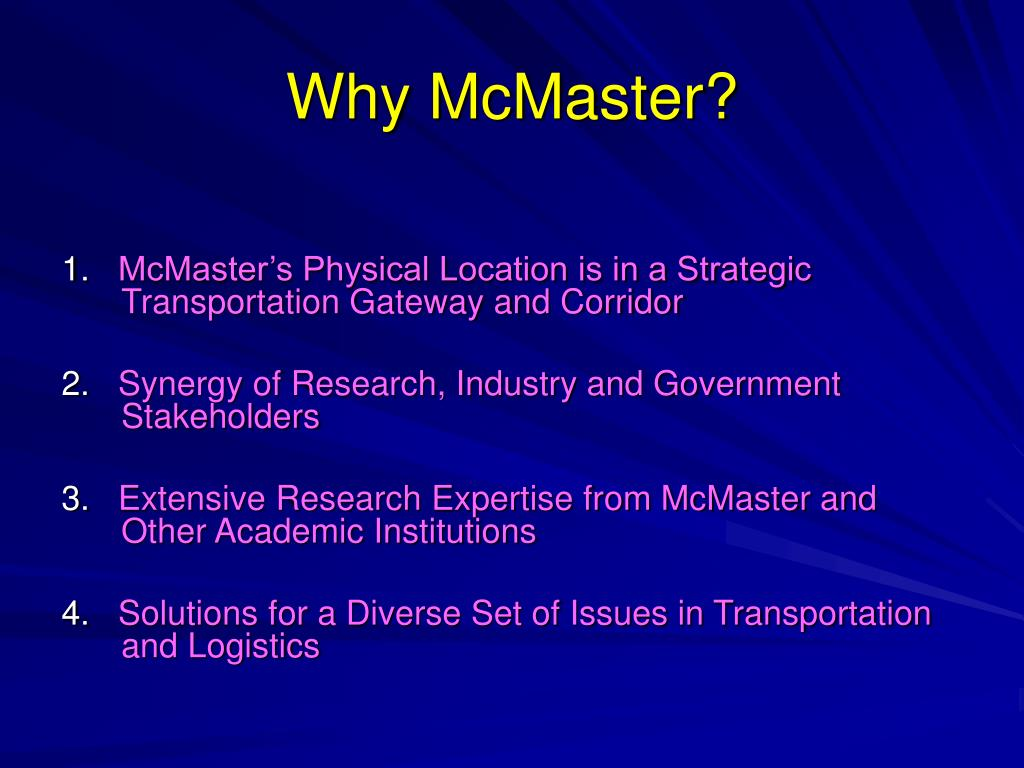 Why McMaster?