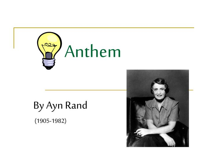 anthem by ayn rand 1