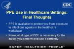 ppe use in healthcare settings final thoughts