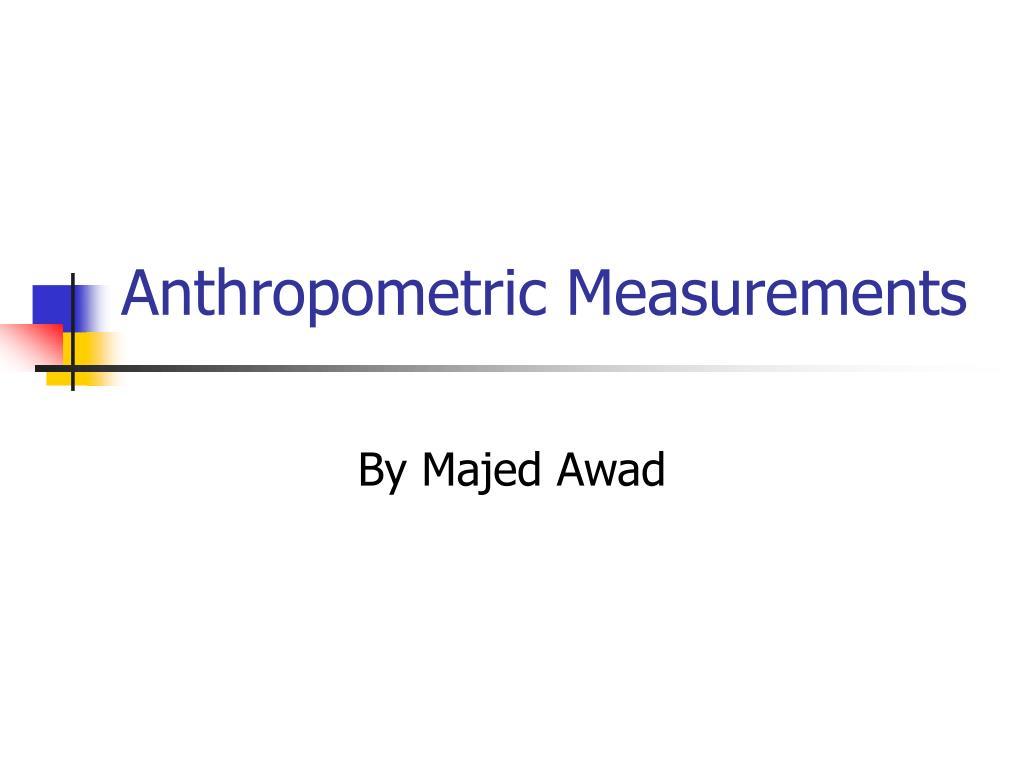 anthropometric measurements l.