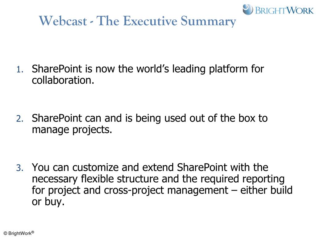 Webcast - The Executive Summary