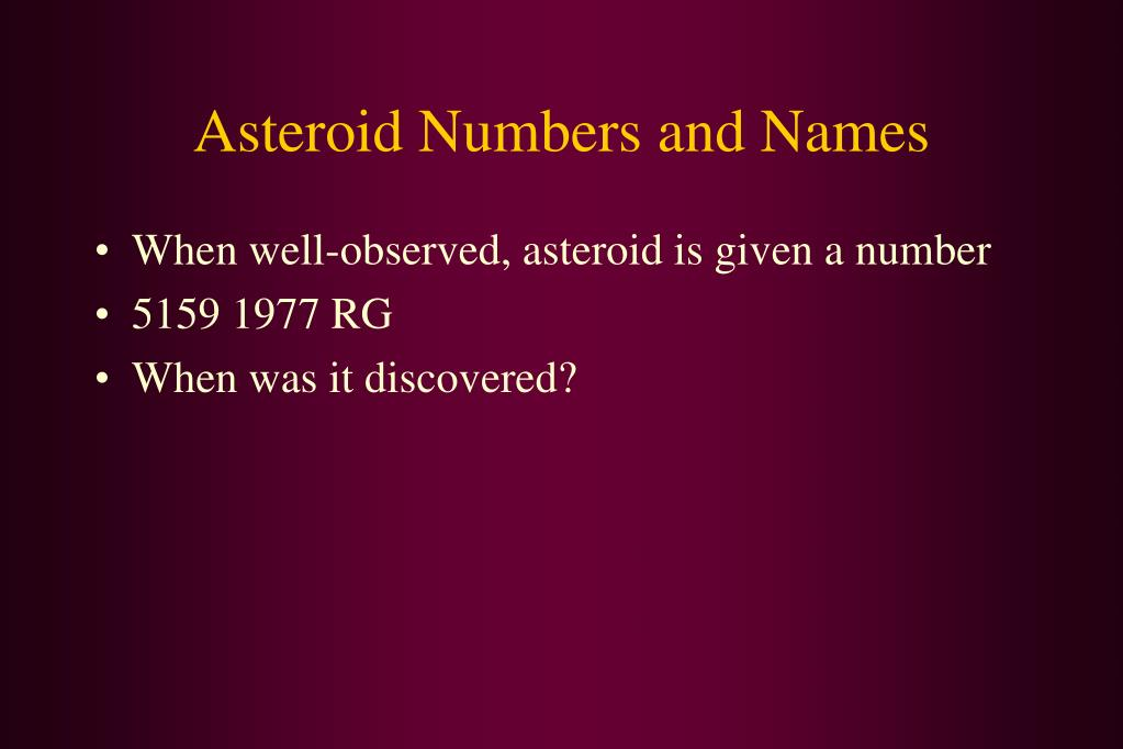 Asteroid Numbers and Names