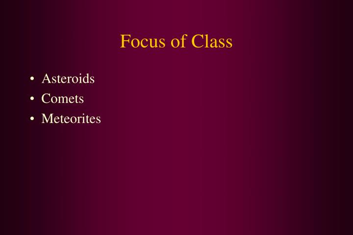 Focus of class