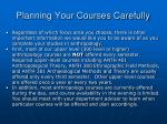 planning your courses carefully