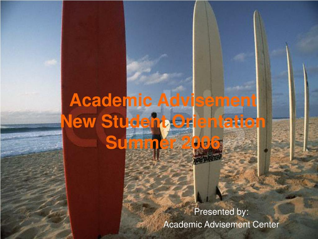 academic advisement new student orientation summer 2006 l.