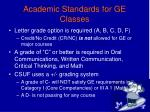 academic standards for ge classes