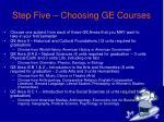 step five choosing ge courses
