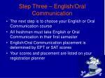 step three english oral communication
