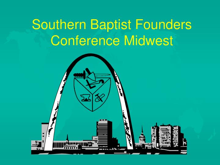 southern baptist founders conference midwest