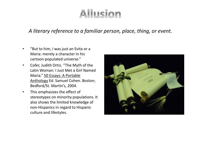 Allusion a literary reference to a familiar person place thing or event