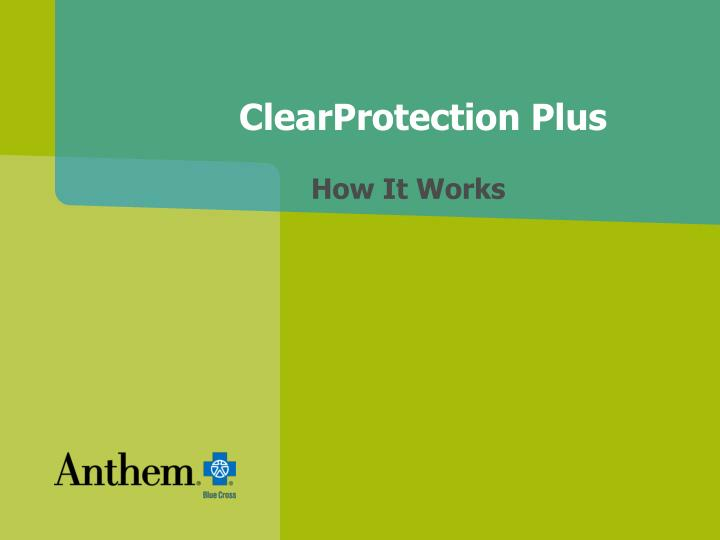 Clearprotection plus how it works