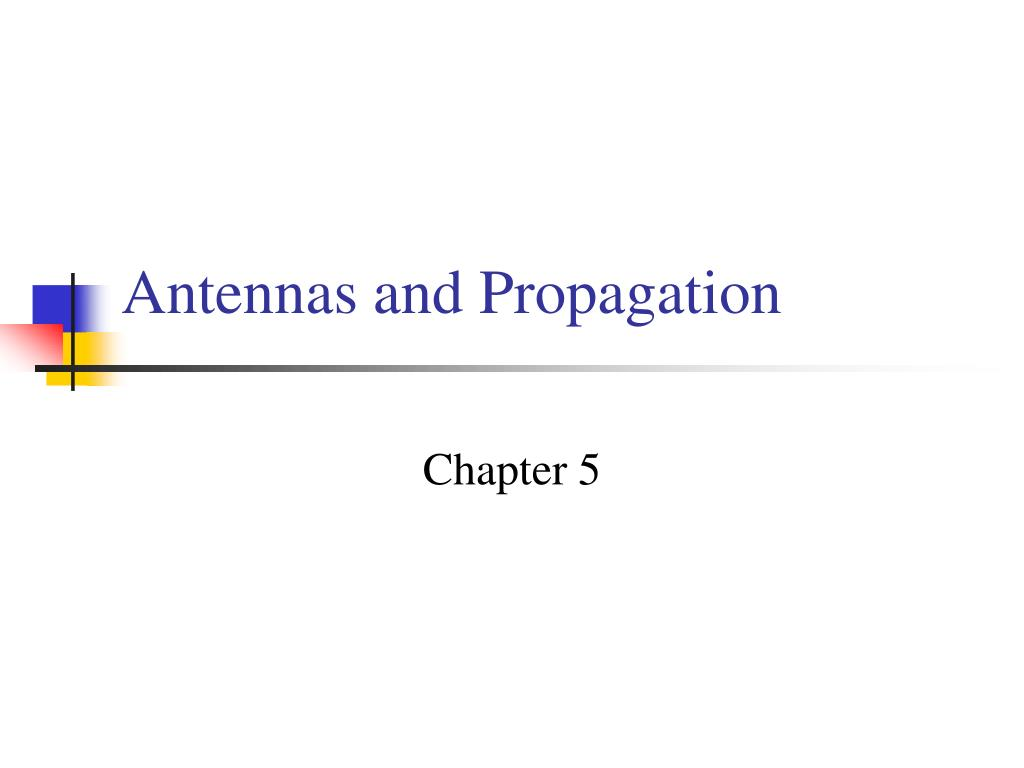 antennas and propagation l.