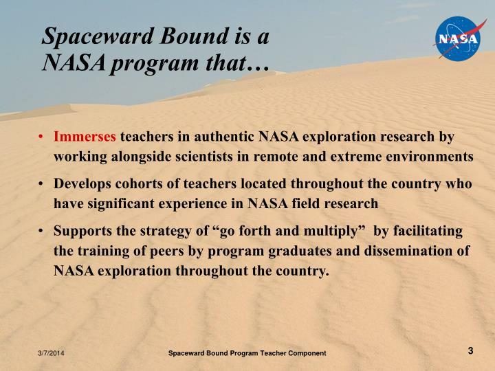 Spaceward bound is a nasa program that