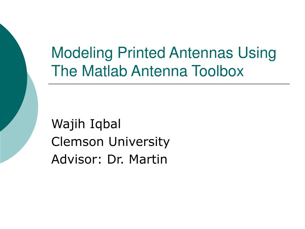 modeling printed antennas using the matlab antenna toolbox l.