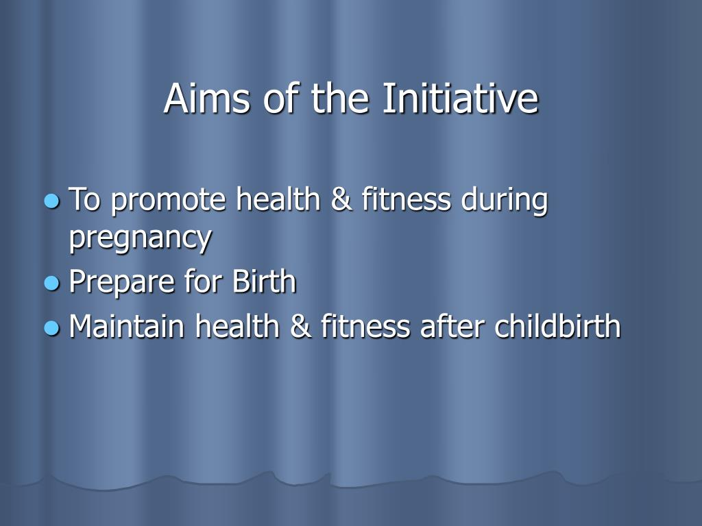 Aims of the Initiative