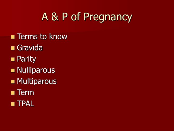 A p of pregnancy