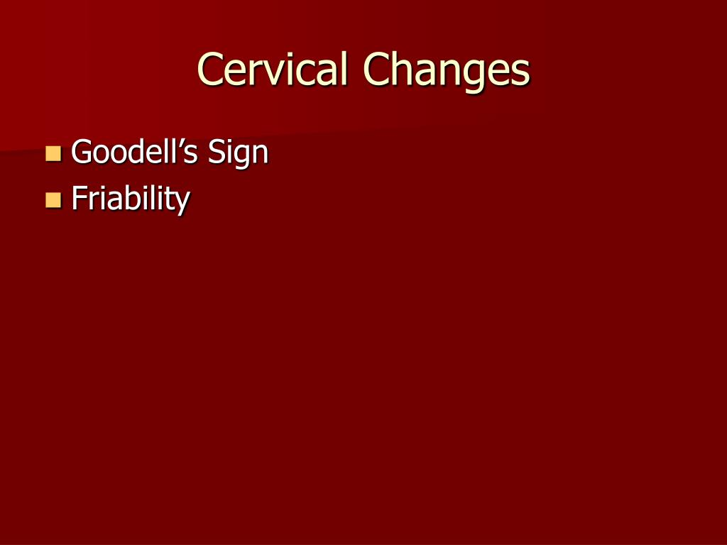Cervical Changes